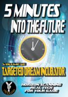 5 Minutes into the Future - Vol 1.2 - Dream Incubator