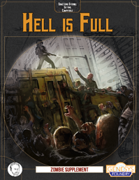 Hell is Full: A Genesys Zombie Apocalypse supplement for Something Strange