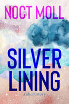 Silver Lining: a short story