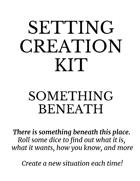 Setting Creation Kit: Something Beneath