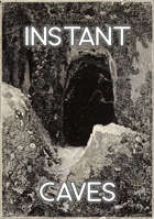 Instant Caves