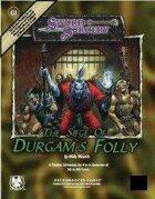The Siege of Durgam's Folly
