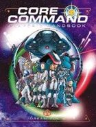 CORE Command Player's Handbook