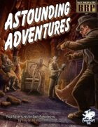 Astounding Adventures