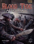 Blood Tide: Black Sails & Dark Rituals