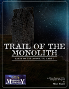 The Trail of Monolith