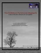 The Kirkwood Farmhouse Massacre