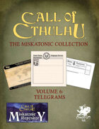 The Miskatonic Collection – Volume 6 – Telegrams