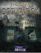 The Grim Occupation