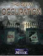 The Grim Occupation