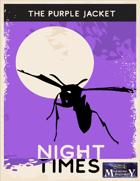 Night Times: The Purple Jacket