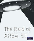 The Raid of AREA 51 - Time RIP 1