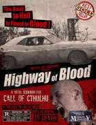 The Highway of Blood: A Call of Cthulhu Scenario for the 1970s