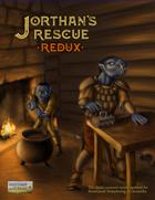 Jorthan's Rescue Redux