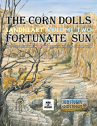 The Corn Dolls: Sandheart Volume 2