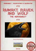 Humakt, Raven, and Wolf