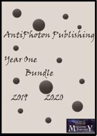 Antiphoton Publishing- Year One Bundle [BUNDLE]