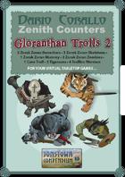 Zenith Counters_Zorak Zoran_Trolls #2