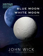 Blue Moon, White Moon