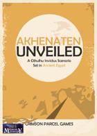 Akhenaten Unveiled