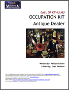 Call of Cthulhu Occupation Kit: Antique Dealer