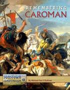 Remembering Caroman