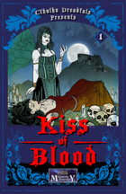Cthulhu Dreadfuls Presents #1 - Kiss of Blood