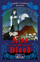 Cthulhu Dreadfuls Presents #1 - Kiss of Blood