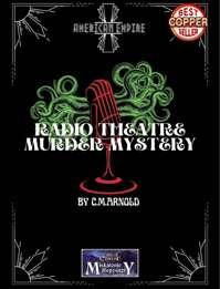 Radio Theatre Murder Mystery