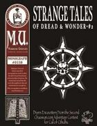 Strange Tales of Dread & Wonder #2