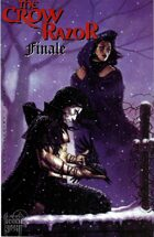 The Crow/Razor: Kill the Pain FINALE