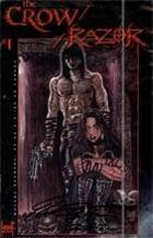 The Crow/Razor: Kill the Pain #01