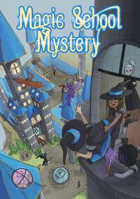 Magic School Mystery