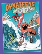 Dynateens: Surf Force