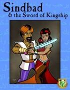 Sindbad and the Sword of Kingship