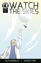 Watch The Skies #1