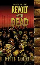 Revolt of the Dead: A Zombie Novel