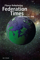 FSpaceRPG Federation Times issue 14 February 2018