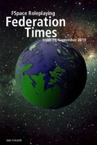 FSpaceRPG Federation Times issue 15 September 2019