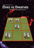 Elves vs Dwarves