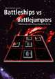 Battleships vs Battlejumpers