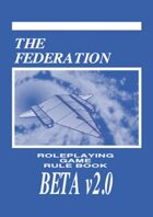 The Federation Roleplaying Game Rule Book BETA v2.0