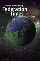 FSpaceRPG Federation Times issue 11, December 2010