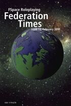 FSpaceRPG Federation Times issue 12, February 2011