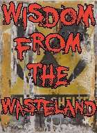 Wisdom from the Wastelands Issues #16-20 [BUNDLE]