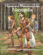 Heroes and Monsters of the Necropolis (Cardstock CharactersTM/Swords of Kos Fantasy Campaign Setting)