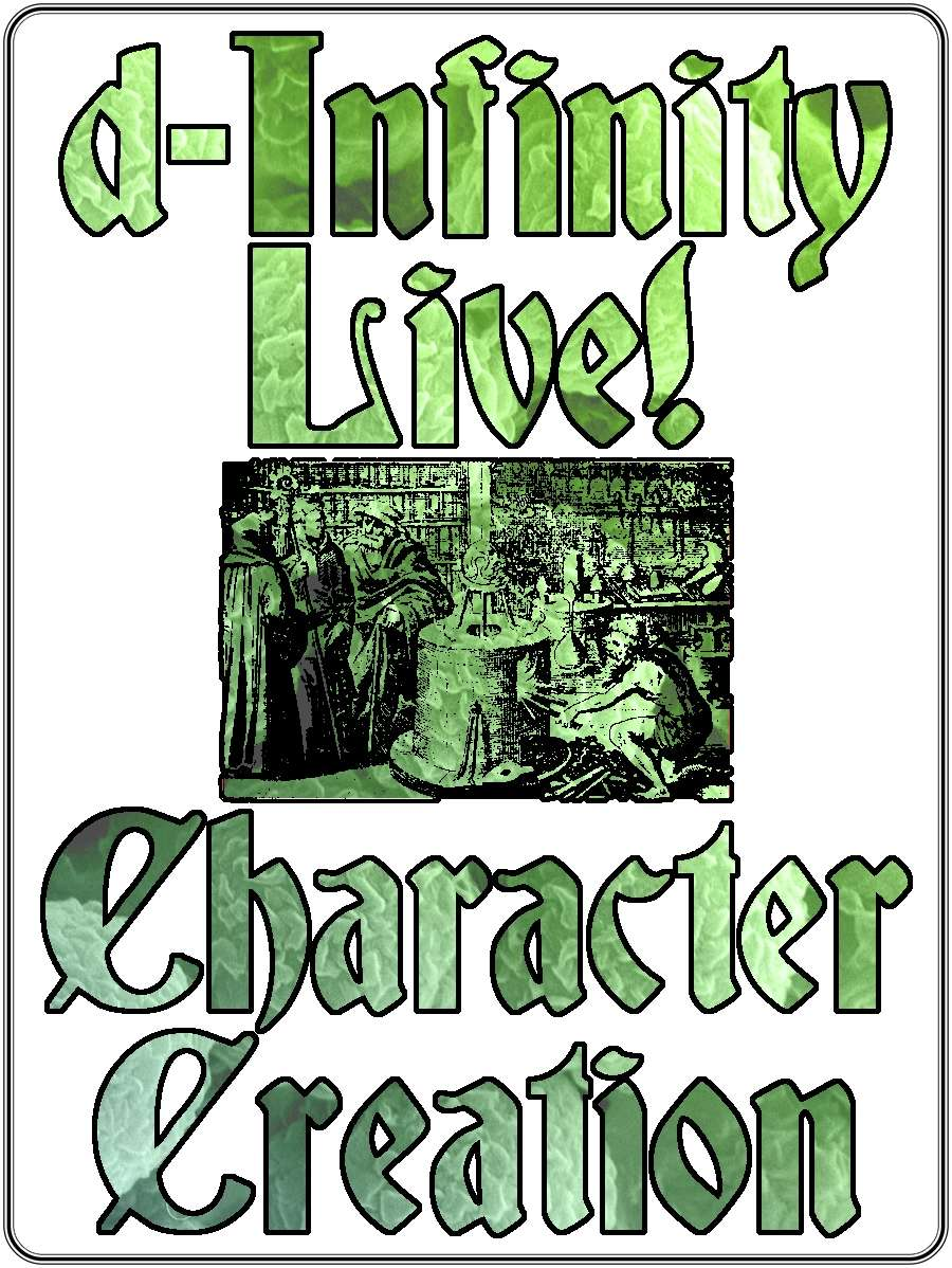 d-Infinity Live! Series 4, Episode 20: Character Creation