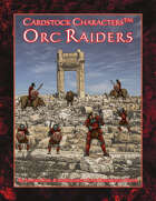 Little Orc Wars: Orc Raiders (Cardstock CharactersTM)