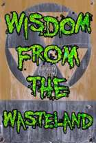 Wisdom from the Wastelands Issues 1-51 [BUNDLE]