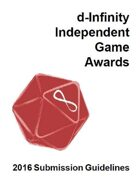 d-Infinity Independent Game Awards 2016 Submission Guidelines